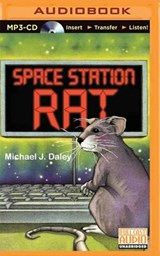 Space Station Rat | Michael J. Daley |