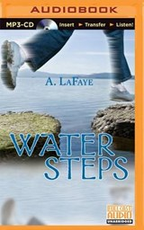 Water Steps | A. LaFaye |