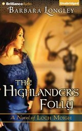 The Highlander's Folly | Barbara Longley |