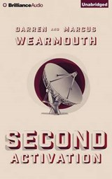 Second Activation | Wearmouth, Darren ; Wearmouth, Marcus |
