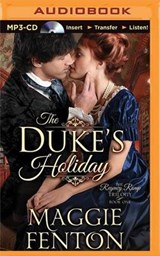 The Duke's Holiday | Maggie Fenton |