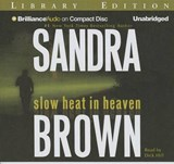 Slow Heat in Heaven | Sandra Brown |