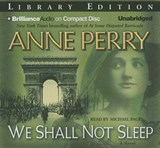 We Shall Not Sleep | Anne Perry |