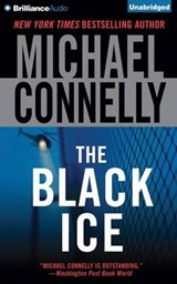 The Black Ice | Michael Connelly |