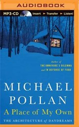 A Place of My Own | Michael Pollan |