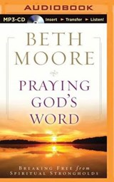 Praying God's Word | Beth Moore |