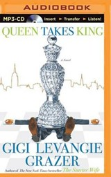 Queen Takes King | Gigi Levangie Grazer |