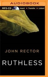 Ruthless | John Rector |