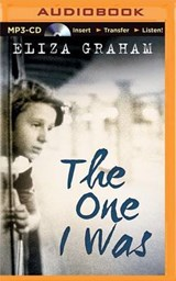 The One I Was | Eliza Graham |