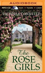 The Rose Girls | Victoria Connelly |