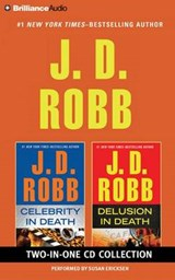 Celebrity in Death / Delusion in Death | J. D. Robb |