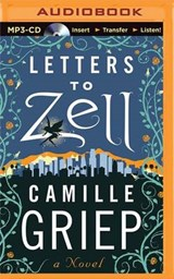 Letters to Zell | Camille Griep |