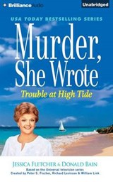 Trouble at High Tide | Jessica Fletcher |