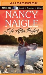 Life After Perfect | Nancy Naigle |