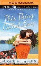 This Thing Called Love | Miranda Liasson |