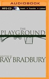 The Playground | Ray Bradbury |