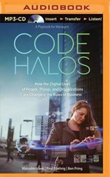 Code Halos | Frank, Malcolm ; Roehring, Paul ; Pring, Ben |