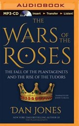 The Wars of the Roses | Dan Jones |