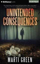 Unintended Consequences | Marti Green |