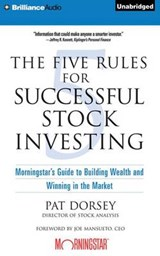 The Five Rules for Successful Stock Investing | Pat Dorsey |