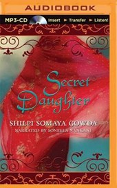 Secret Daughter | Shilpi Somaya Gowda |