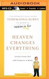 Heaven Changes Everything | Burpo, Todd ; Burpo, Sonja |