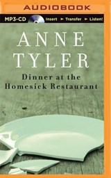 Dinner at the Homesick Restaurant | Anne Tyler |