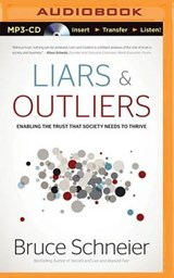 Liars & Outliers | Bruce Schneier |