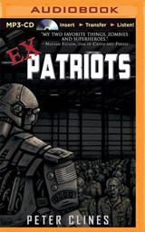 Ex-Patriots | Peter Clines |