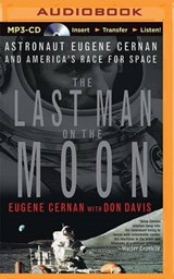 The Last Man on the Moon | Eugene Cernan |