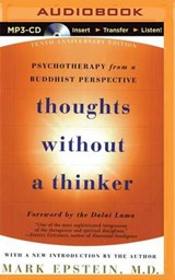 Thoughts Without a Thinker | Mark Epstein |