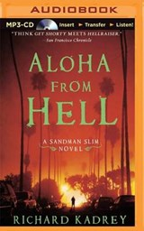 Aloha from Hell | Richard Kadrey |