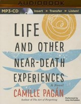 Life and Other Near-Death Experiences | Camille Pagan |