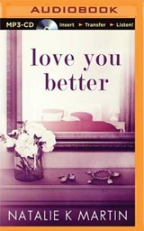 Love You Better | Natalie Martin |
