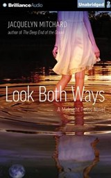 Look Both Ways | Jacquelyn Mitchard |