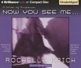 Now You See Me... | Rochelle Majer Krich |