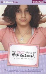 The Truth About My Bat Mitzvah | Nora Raleigh Baskin |