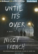 Until It's over | Nicci French |