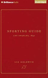 Sporting Guide | Liz Goldwyn |