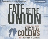 Fate of the Union | Max Allan Collins |