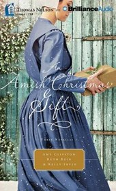 An Amish Christmas Gift | Clipston, Amy ; Reid, Ruth ; Irvin, Kelly |