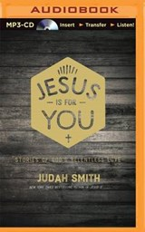 Jesus Is for You | Judah Smith |