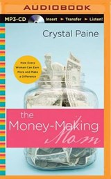 Money-Making Mom | Crystal Paine |