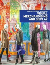 Visual Merchandising and Display | Pegler, Martin M. ; Kong, Anne |