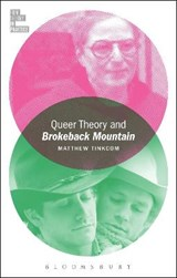 Queer Theory and Brokeback Mountain | Matthew Tinkcom |