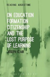 On Education, Formation, Citizenship and the Lost Purpose of