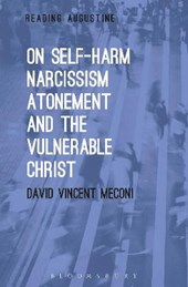 On Self-Harm, Narcissism, Atonement and the Vulnerable Christ