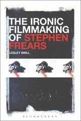 Ironic Filmmaking of Stephen Frears | Lesley Brill |