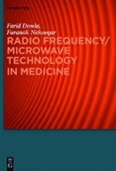 Radio Frequency/Microwave Technology in Medicine