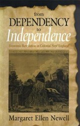 From Dependency to Independence | Margaret Ellen Newell |